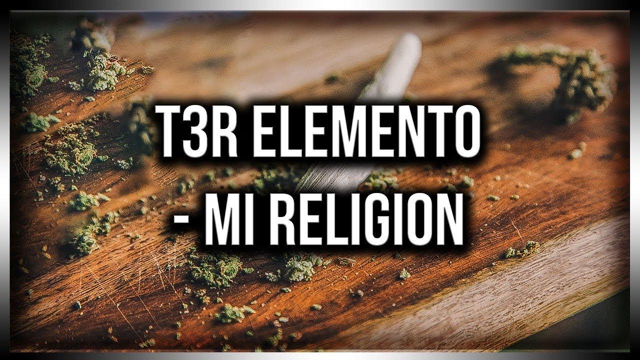 Download T3R Elemento | Mi Religion | Letra