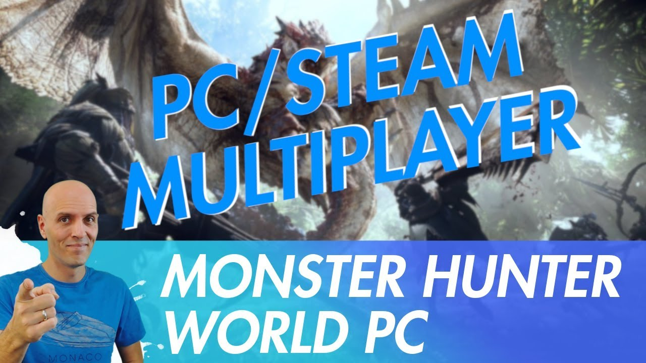 MONSTER HUNTER WORLD PC Multiplayer Steam - How to play Multiplayer