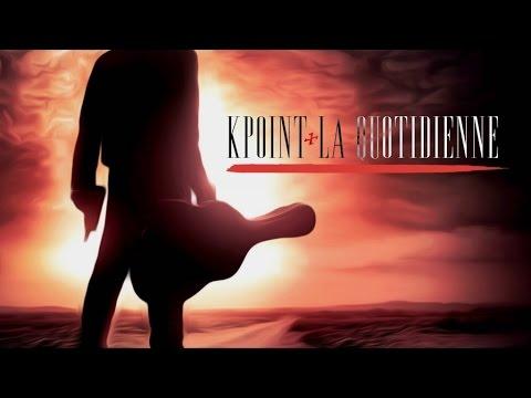 KPoint - ' La Quotidienne ' - Daymolition