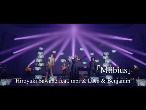 Hiroyuki Sawano feat. mpi & Laco & Benjamin「Möbius」