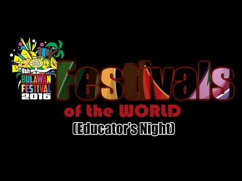 Bulawan Festival 2016 - Educators Night