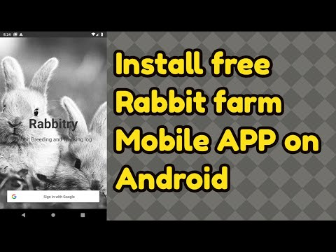 Install Rabbit Farm Log Management Mobile Application System On Your  Android Phone For Breeders