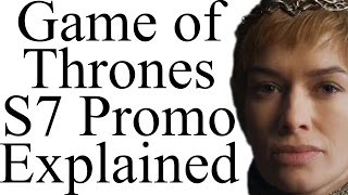 "Game of Thrones Season 7 ""Long Walk"" Promo Explained"