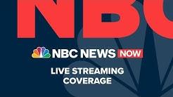 Watch NBC News NOW Live - June  12