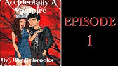 Forced Vampire ~ Episode 1 - YouTube
