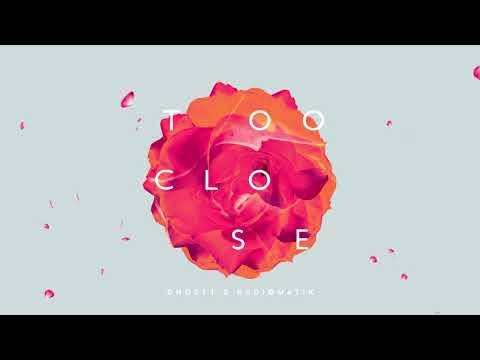 Ghostt & RADIØMATIK - Too Close