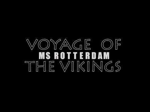 Voyage of the vikings 2017 MS Rotterdam part1