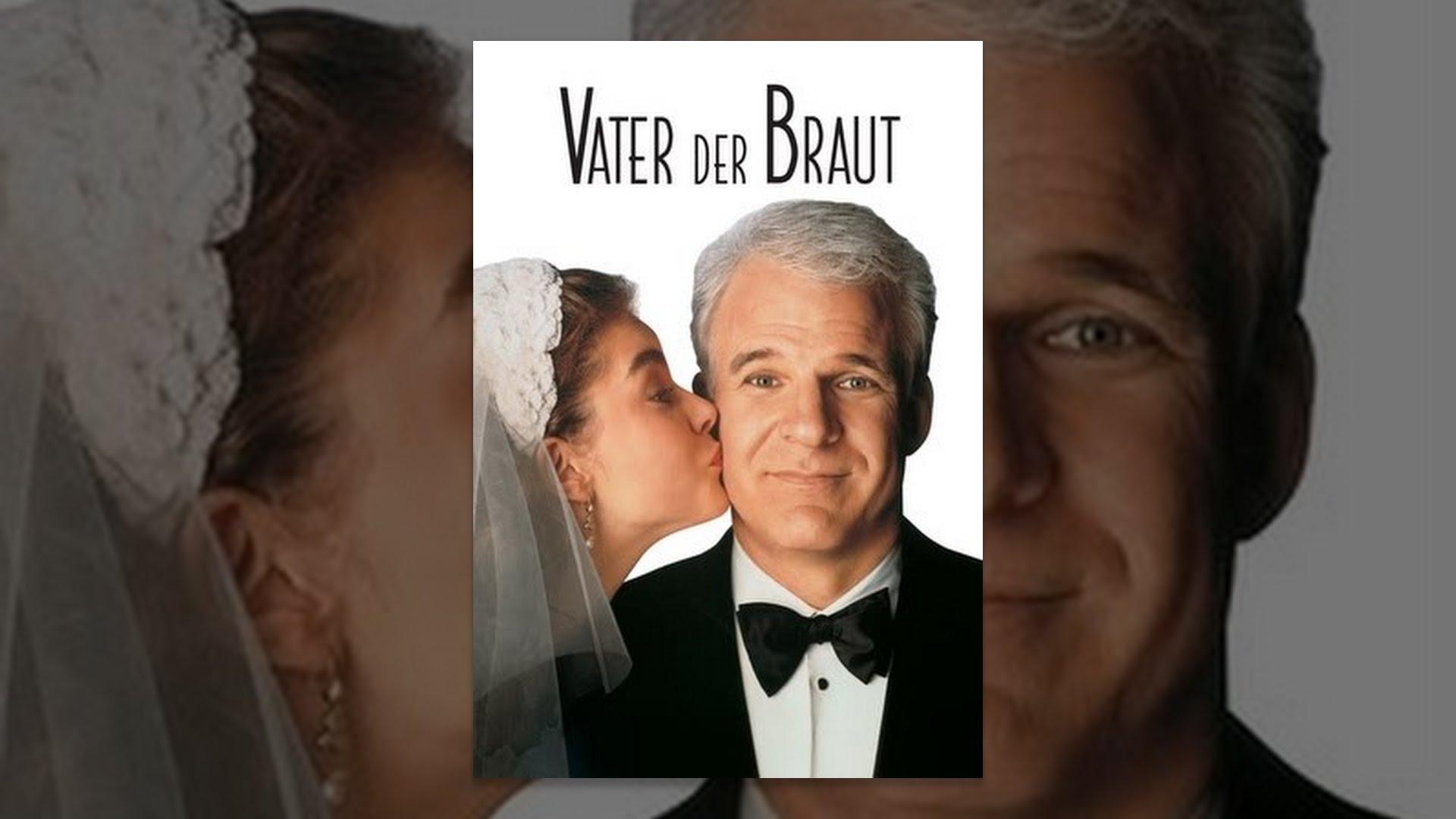 Vater der Braut  YouTube