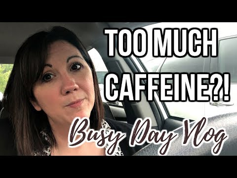 How Much Is Too Much Caffeine?!? | Busy Day Vlog | Journey To Healthy