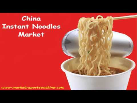 China Instant Noodles Market Trends-Market Research Report 2017