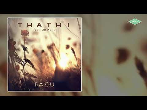 Thathi & De Maria - Raiou Áudio