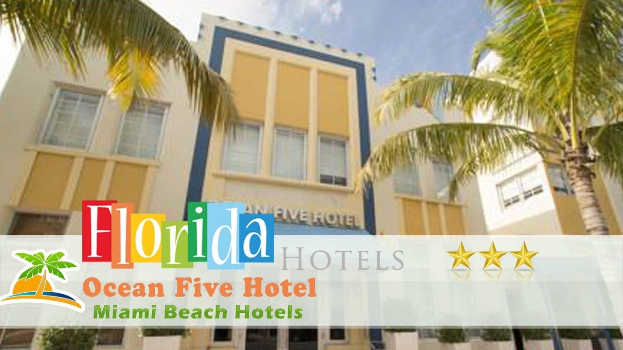 Ocean Five Hotel Miami Beach Hotels Florida Youtube