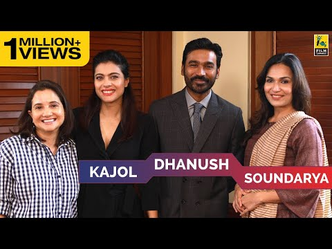 Kajol, Dhanush & Soundarya Interview with Anupama Chopra | V