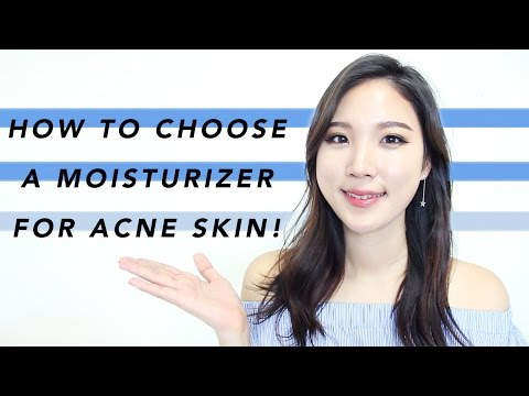 How To Choose Moisturizer For Acne Prone Skin • WHY YOU NEED IT.