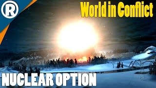 NUCLEAR OPTION - World in Conflict: Soviet Assault - Mission 8