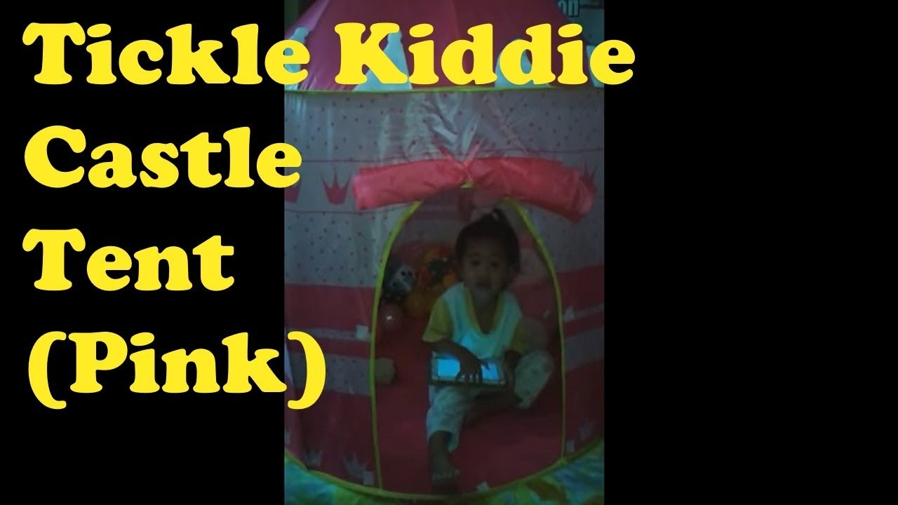 Tickle Kiddie Castle Tent (Pink) Review 2017  sc 1 st  YouTube & Tickle Kiddie Castle Tent (Pink) Review 2017 - YouTube