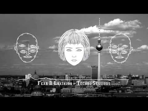 German Underground Techno 2018  | Dark & Hard | Fear & Loathing In Berlin [FNL043]