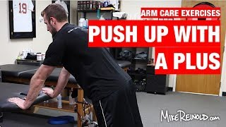 Push Up with a Plus Exercise - Arm Care Shoulder Program