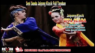 Full Versi - Seni Sunda Jaipong Klasik Tayuban Edisi Siang - Gita Suara - Sindangheula Brebes