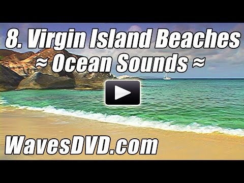 8 - Best VIRGIN ISLANDS BEACHES WAVES DVD Relaxation Nature Videos relaxing ocean sounds Relax Beach
