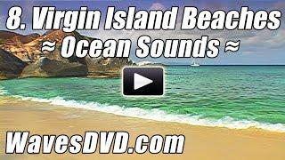 8 - Best VIRGIN ISLANDS BEACHES WAVES DVD Relaxation Nature Videos relaxing ocean sounds Relax Beach