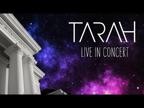 Tarah Live in Concert