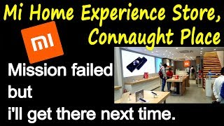 Mi Home experience store | Connaught Place
