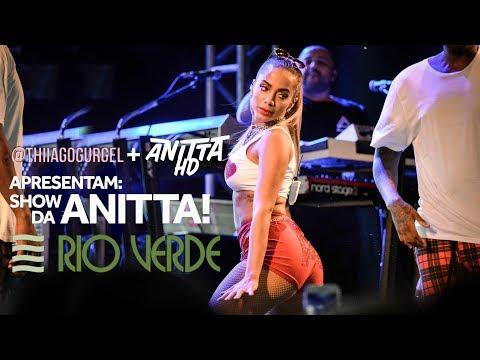 Anitta em Rio Verde - GO | SHOW COMPLETO 23/03/2018 [FULL HD]
