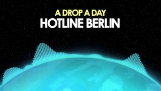 A Drop A Day – Hotline Berlin [Drum & Bass] 🎵 from Royalty Free Planet™