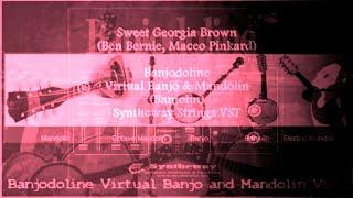 Banjolin VST: Sweet Georgia Brown (Ben Bernie, Maceo Pinkard) Syntheway Banjodoline VSTi