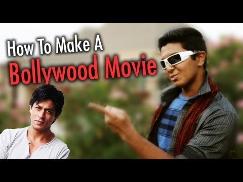 How To Make a Bollywood Movie