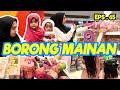 RICIS BORONG MAINAN BUAT MARYAM & KHADEEJAH!!! BANYAK BANGEETTTT | EPS. 65