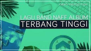 NaFF - Terbang Tinggi (album) Official Audio