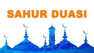Sahur Duası    Sahurda Yapılacak En Güzel Dualar   Ramazan Ayına Özel 2017