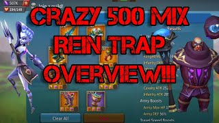 500 mix rein trap overview!! Crazy gear and stats! Lords mobile account overview.