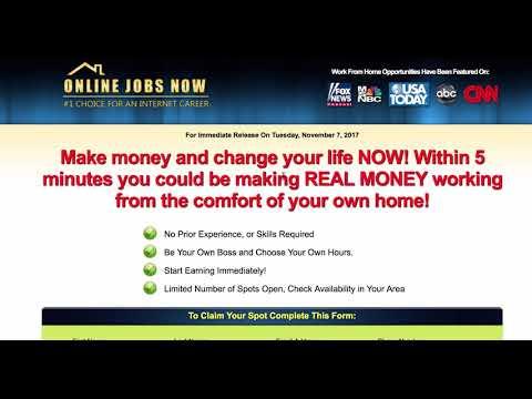 Online Jobs Now Review - Legitimate Work At Home Jobs - Make Money Online Fast 2018