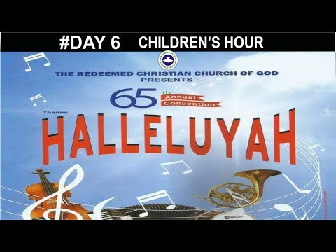 Children's Hour_ RCCG 65th ANNUAL CONVENTION 2017_ #Day 6