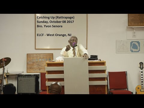 ELCF - 2017-1008 Catching Up (Rattrapage) - Bro. Yvon Senora streaming vf