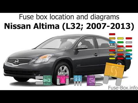 Fuse box location and diagrams: Nissan Altima (L32; 2007-2013) - YouTubeYouTube