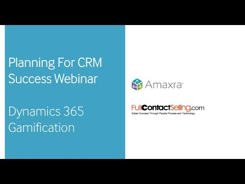 Planning For CRM Success Webinar | Dynamics 365 Gamification