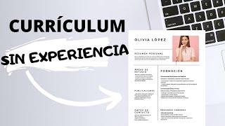 Currículum Sin Experiencia Laboral Ejemplos Y Consejos Youtube