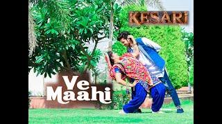 Ve Maahi Couple Dance   Kesari   Choreography