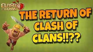 THE RETURN OF CLASH OF CLANS!! AM I COMING BACK!!?? LEGENDS PUSH COMING SOON!! |Clash of Clans
