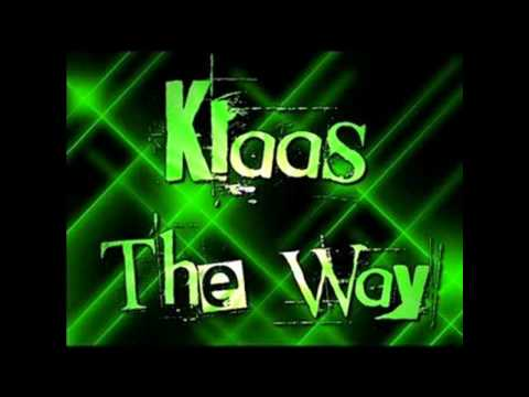 Klaas - The Way (D'Alcorz Bootleg Remix)