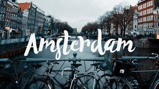 AMSTERDAM | Cinematic TRAVEL VIDEO |  Sigma 18-35 mm 1.8 ART