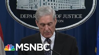 Mueller Makes History: Not Confident Trump Didn't Commit A Crime | The Beat With Ari Melber | MSNBC