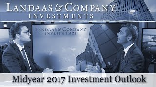 Midyear 2017 Investment Outlook