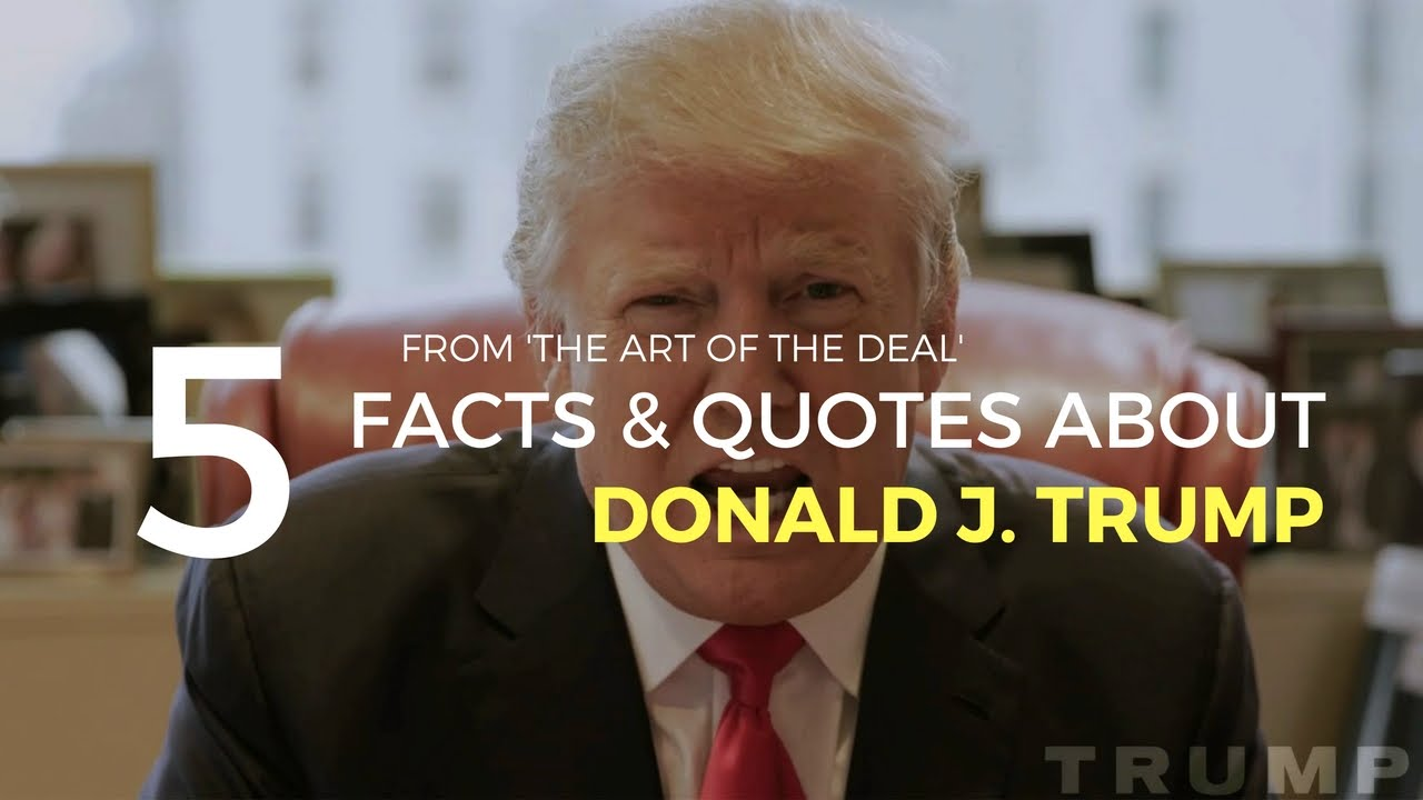 The Art Of The Deal Quotes 5 Facts & Motivational Quotesdonald Jtrump  Video  Youtube