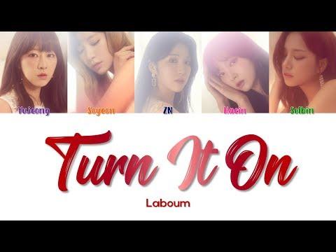 "LABOUM 라붐 "" Turn It On 불을 켜 "" Lyrics (ColorCoded/ENG/HAN/ROM/가사)"