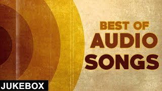 Best of Audio Songs | Jukebox | White Hill Music